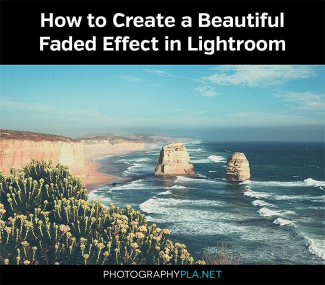 Faded Effect in Lightroom