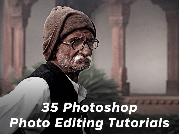 35 Awesome Photoshop Photo Editing Tutorials