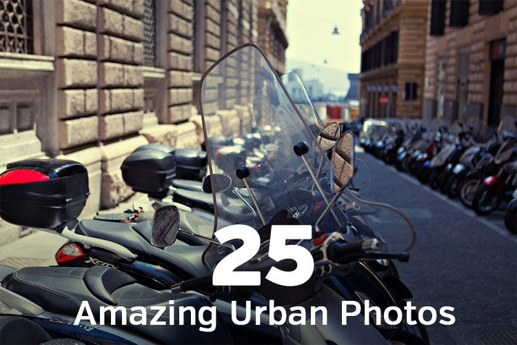 25 Amazing Urban Photos